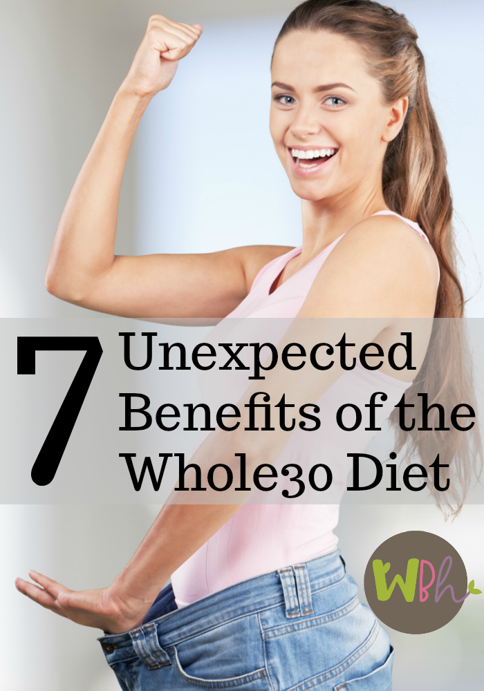 Whether you're just getting ready to dive in to your first round of the Whole30 diet or you're a seasoned veteran, you probably have interest in learning about the unexpected benefits. #Whole30