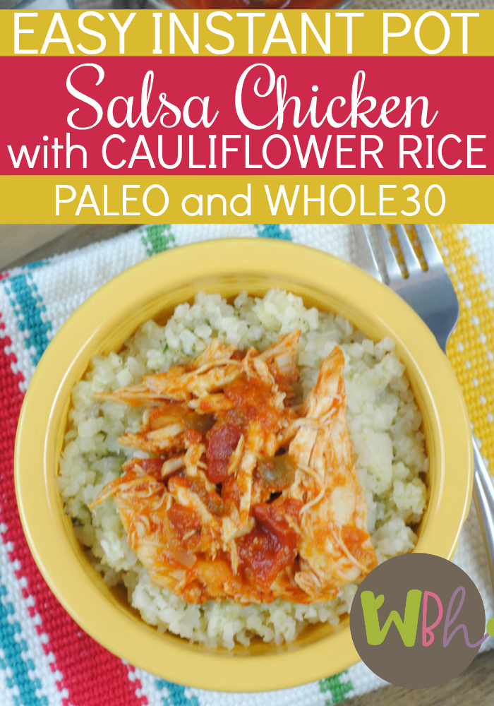 I don't think there is anything as simple and quick as this Easy Instant Pot Salsa Chicken with Cauliflower Rice, especially if your family is eating according to the Whole30 diet or Paleo diet. #instantpot #instapot #paleo #whole30 #recipes