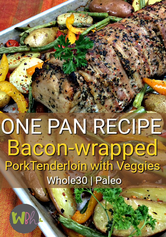 Enjoy this one pan meal of bacon-wrapped pork tenderloin with veggies for dinner. It's a great dish for when company is coming or Sunday dinner! Whole30 and Paleo compliant! #recipes #onepanmeals #whole30 #whole30recipes #paleo #paleorecipes #porktenderloin #baconrecipes