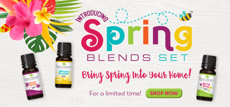 Plant Therapy Spring Blends Set -- limited time offer #essentialoils #aromatherapy #planttherapy